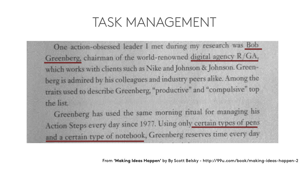 TASK MANAGEMENT From 'Making Ideas Happen' by B...
