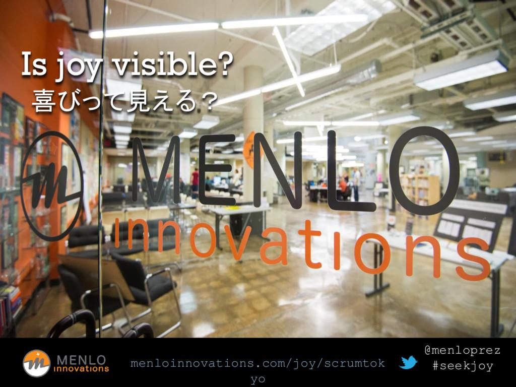 menloinnovations.com/joy/scrumtok yo @menloprez...
