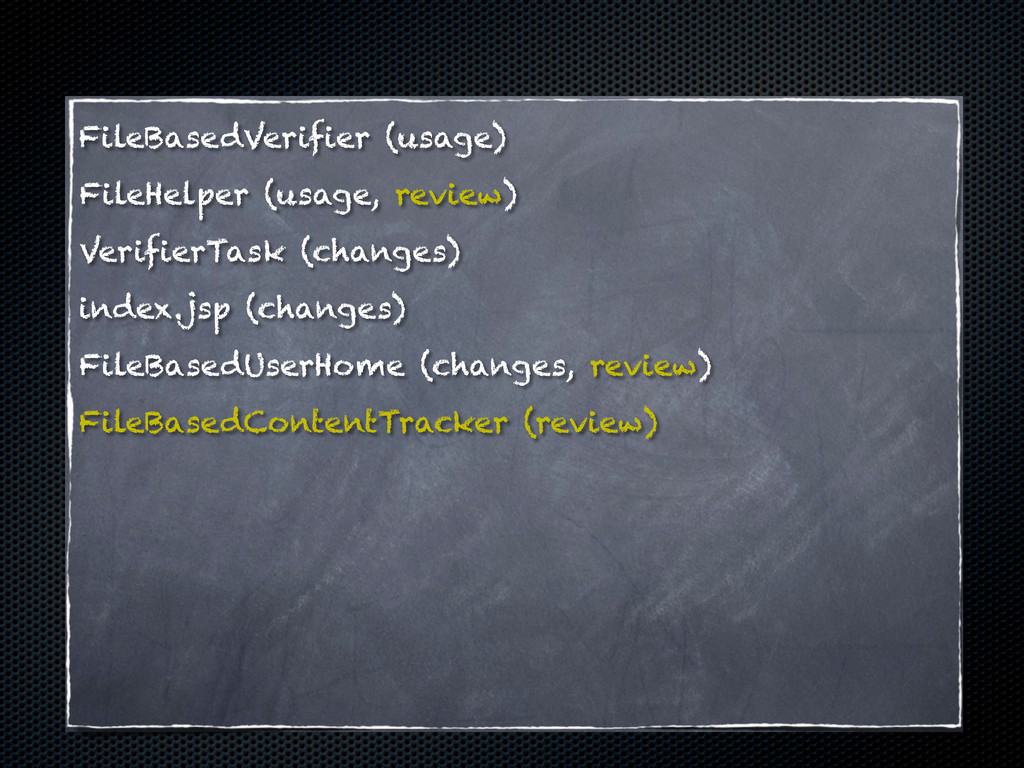 FileBasedVerifier (usage) FileHelper (usage, re...