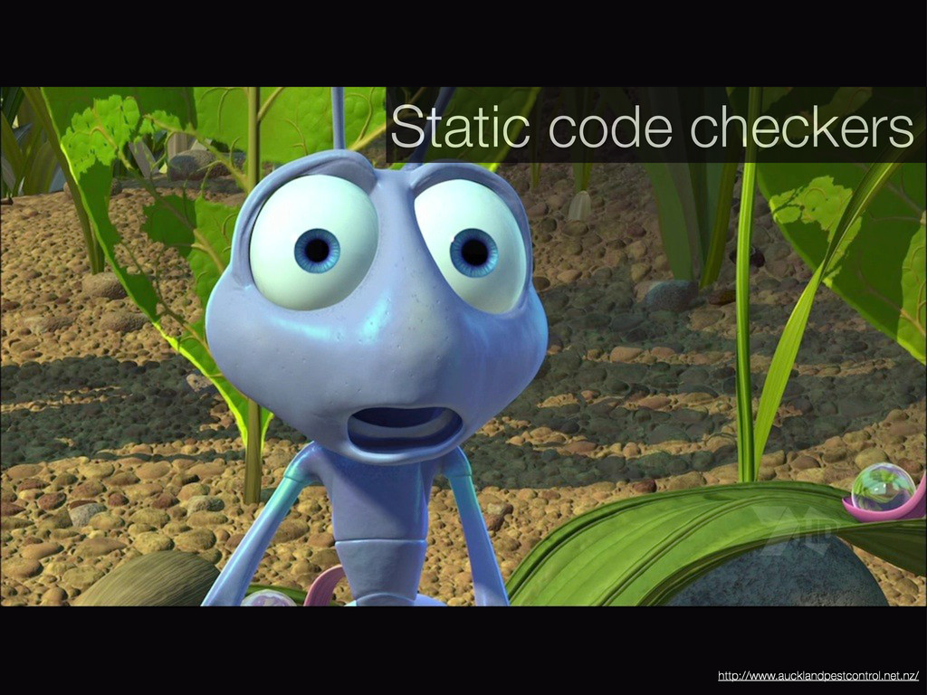 Static code checkers http://www.aucklandpestcon...