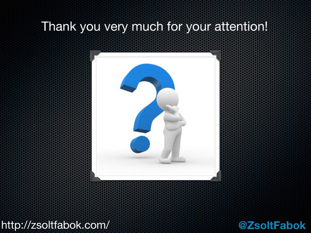 Thank you very much for your attention! http://...