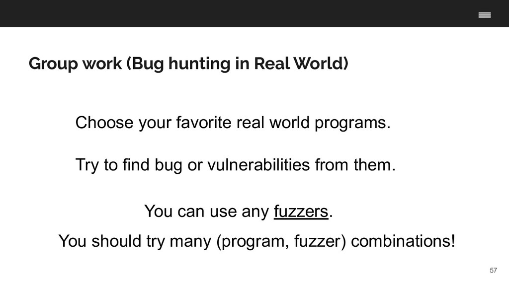 57 Group work (Bug hunting in Real World) Choos...