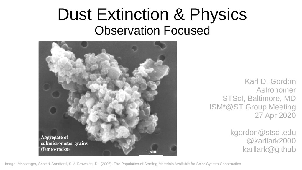 Dust Extinction & Physics Observation Focused K...