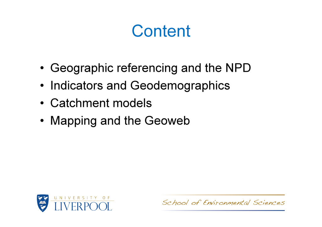 Content • Geographic referencing and the NPD • ...
