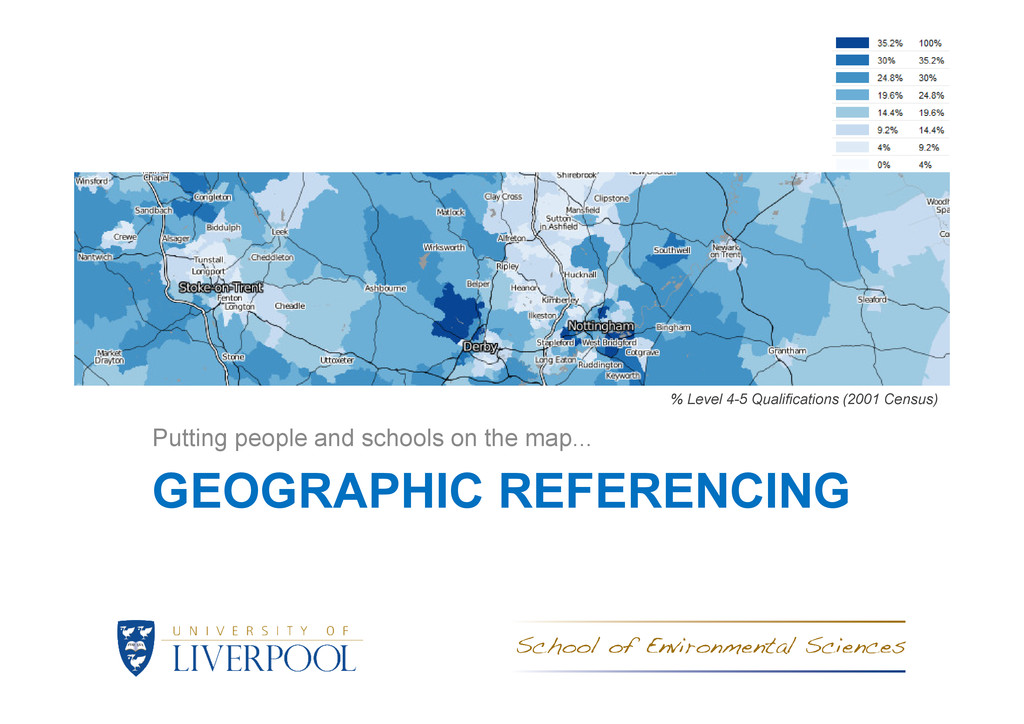 GEOGRAPHIC REFERENCING Putting people and schoo...