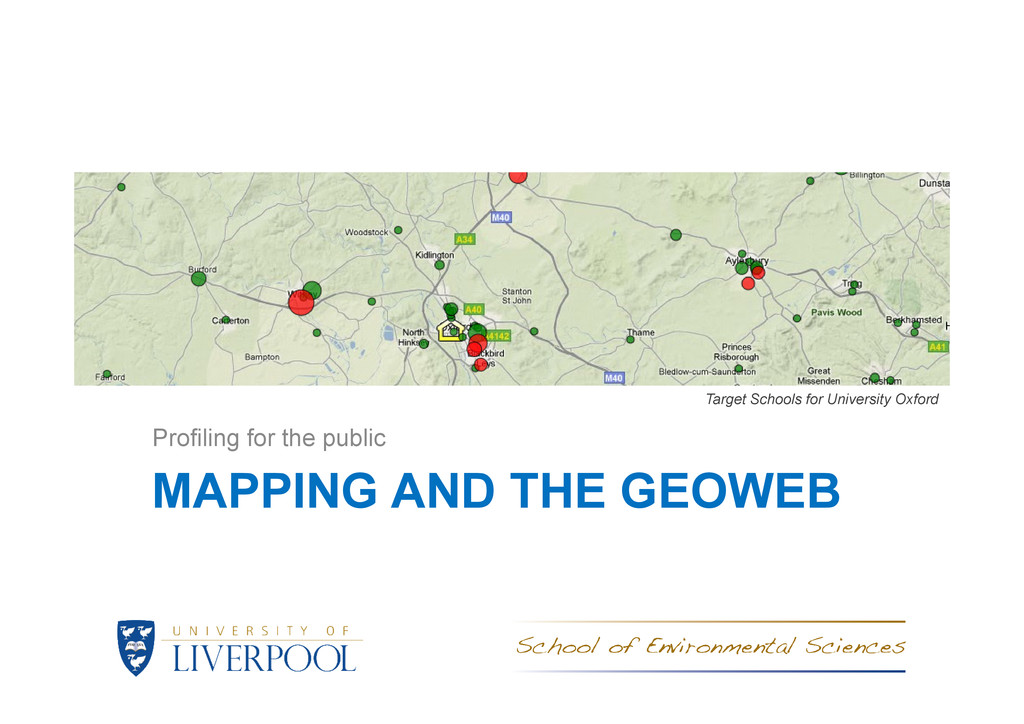 MAPPING AND THE GEOWEB Profiling for the public...