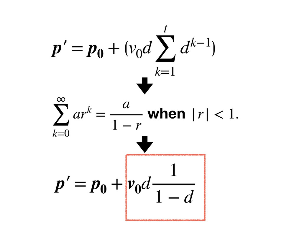 p′ = p0 + ⟮v0 d t ∑ k=1 dk−1⟯ p′ = p0 + v0 d 1 ...