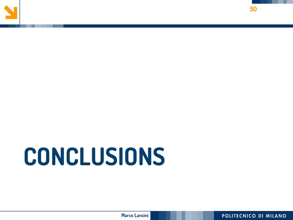 Marco Lancini CONCLUSIONS 50