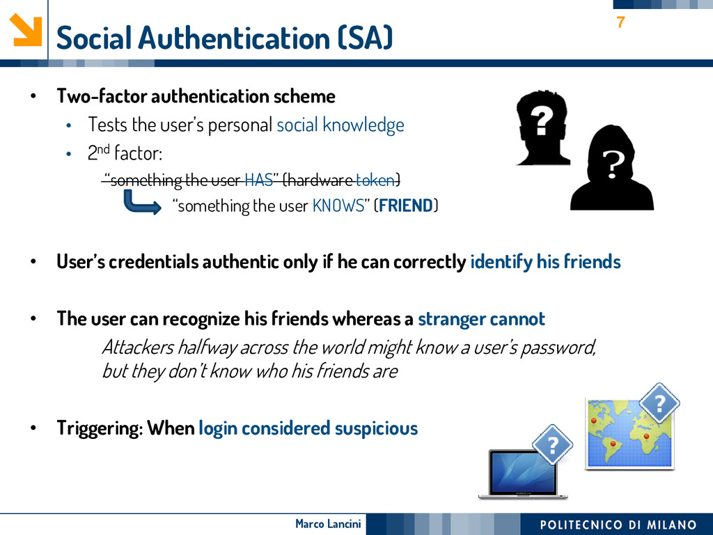 Marco Lancini Social Authentication (SA) • Two-...