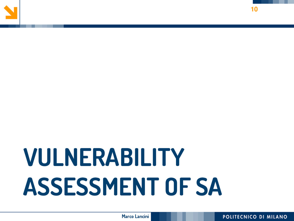 Marco Lancini VULNERABILITY ASSESSMENT OF SA 10