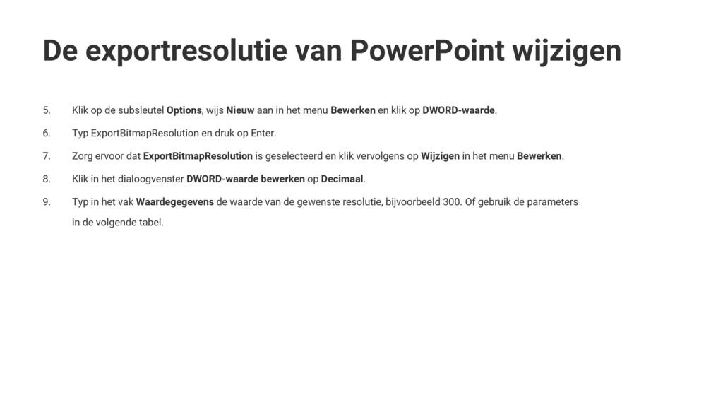 De exportresolutie van PowerPoint wijzigen 5. K...
