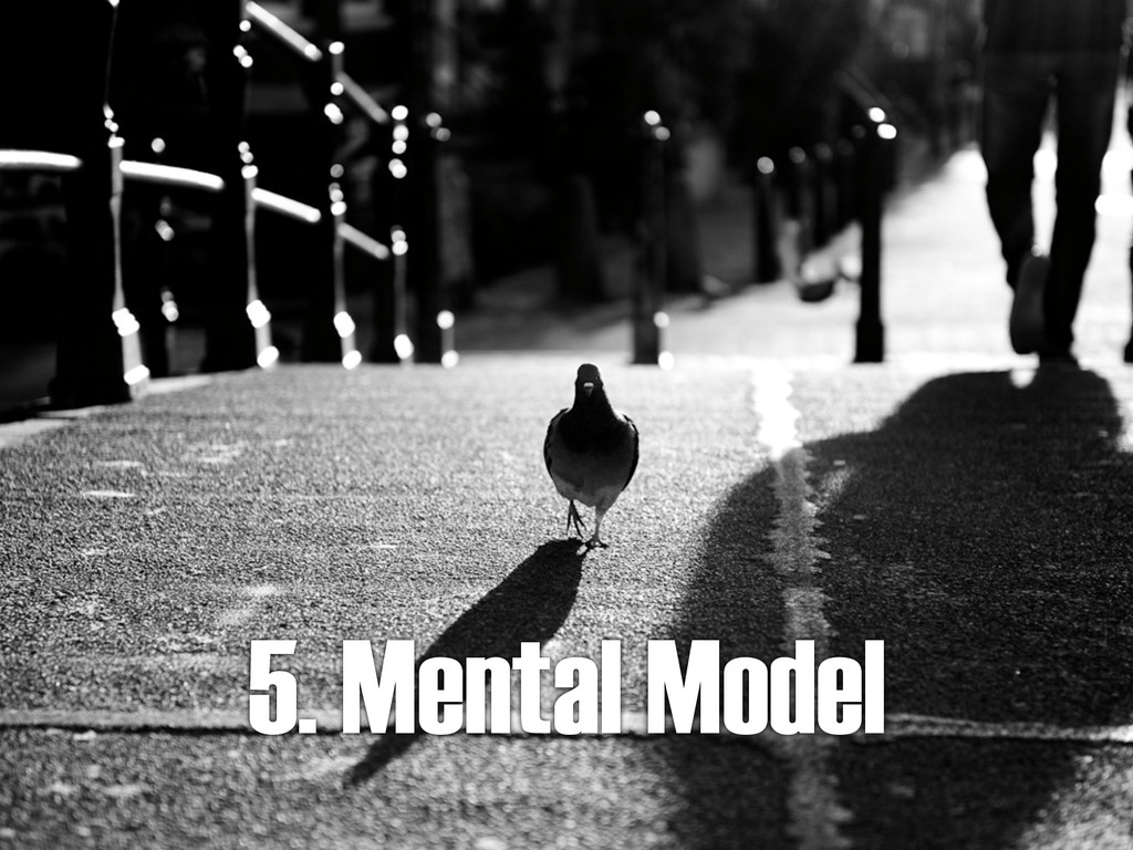 5. Mental Model