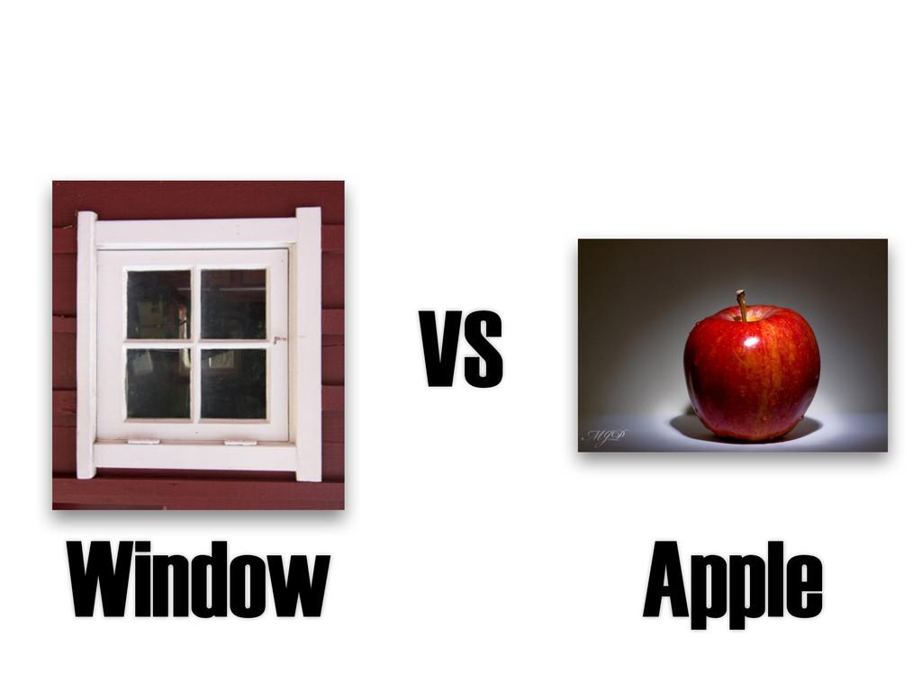 VS Window Apple