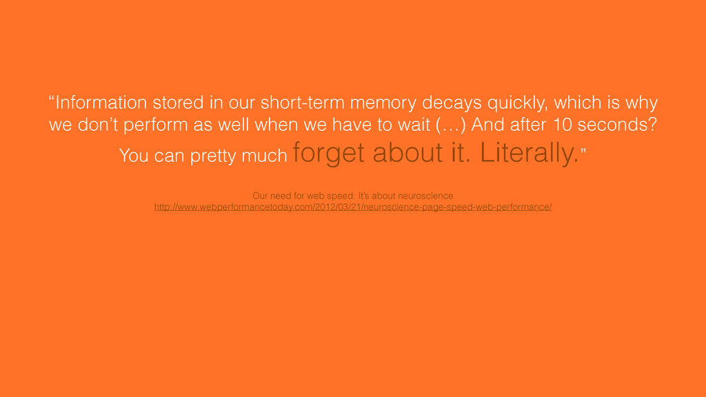 """""""Information stored in our short-term memory de..."""