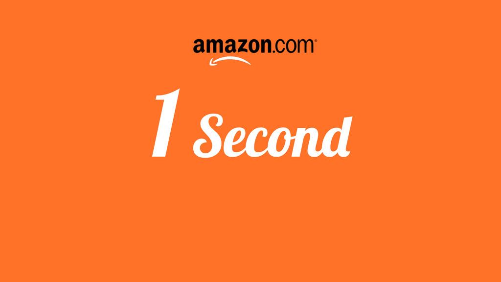 1 Second