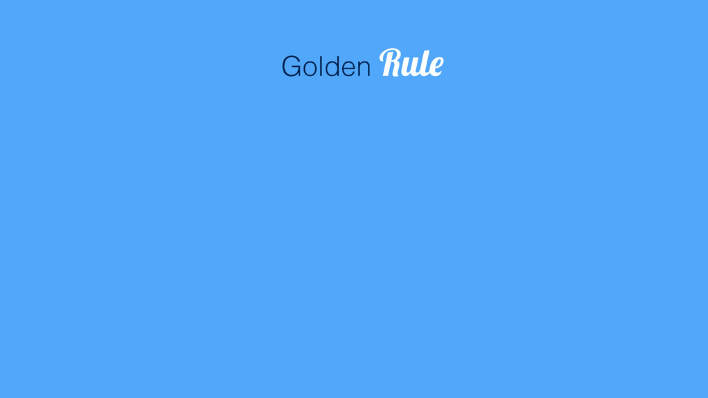 80 Golden Rule