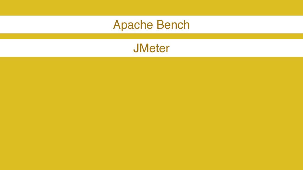 Apache Bench JMeter