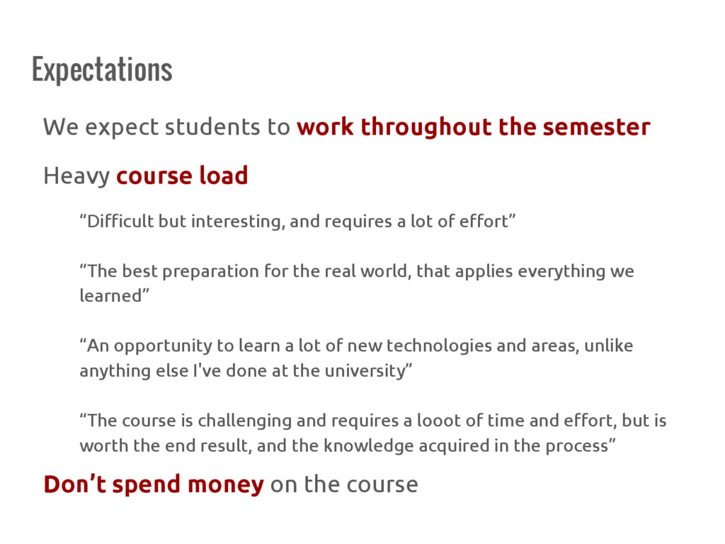 Expectations We expect students to work through...