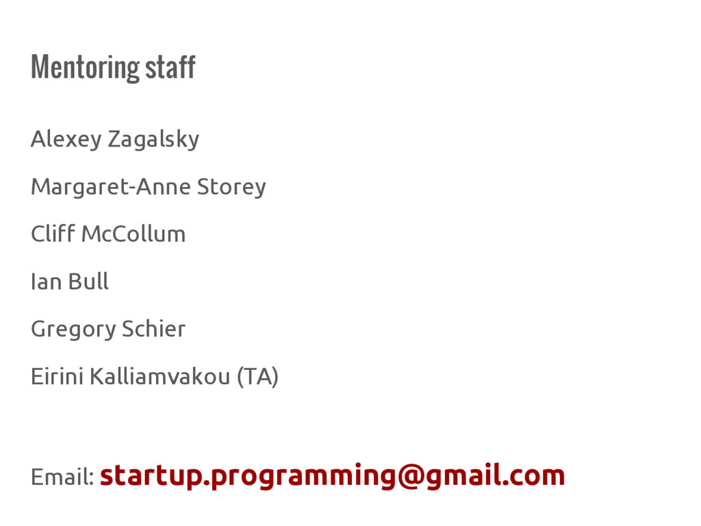 Mentoring staff Alexey Zagalsky Margaret-Anne S...