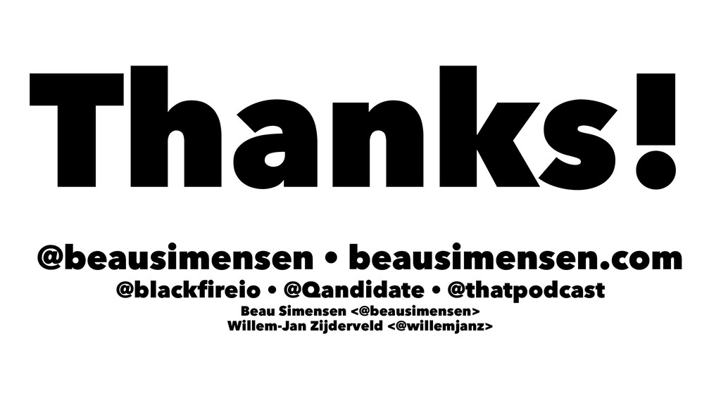 Thanks! @beausimensen • beausimensen.com @black...