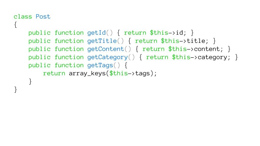 class Post { public function getId() { return $...