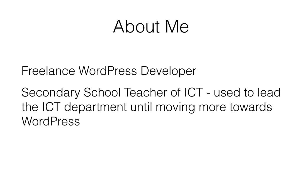 About Me Freelance WordPress Developer Secondar...