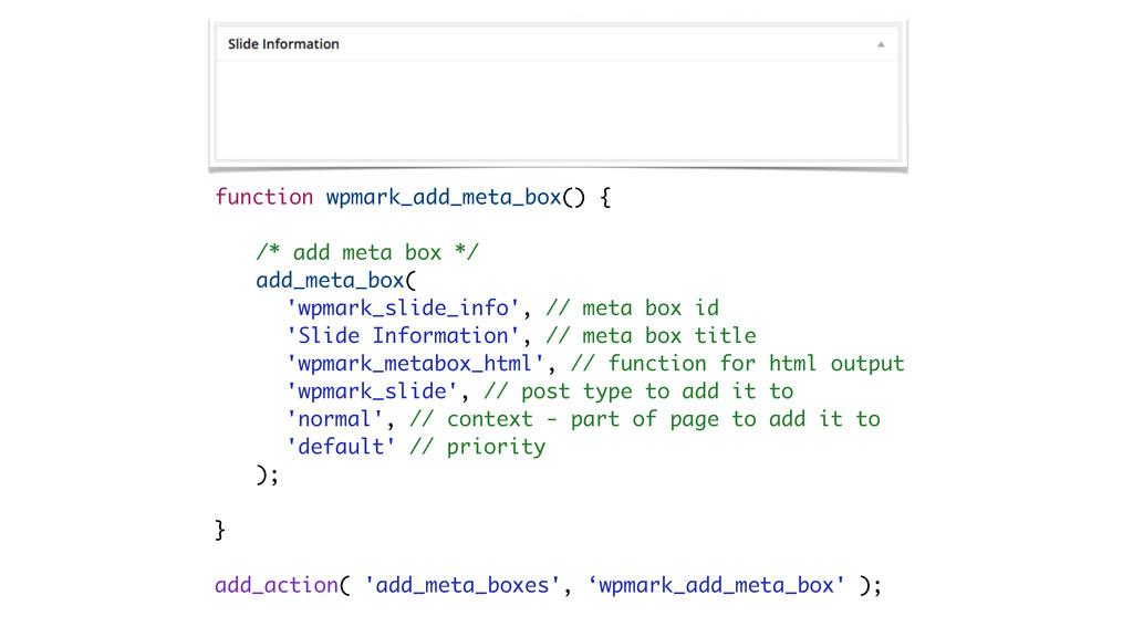 function wpmark_add_meta_box() { ! /* add meta ...