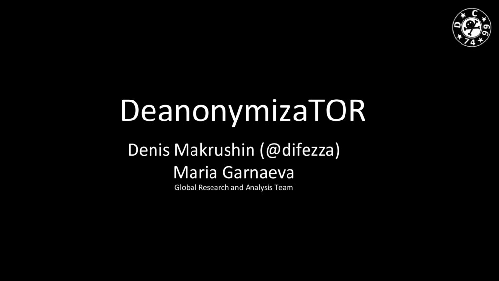 DeanonymizaTOR Denis Makrushin (@difezza) Maria...