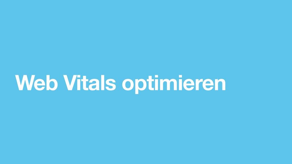 Web Vitals optimieren