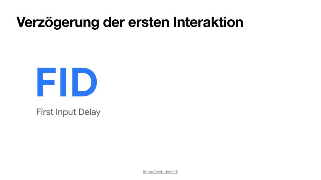 Verzögerung der ersten Interaktion https://web....