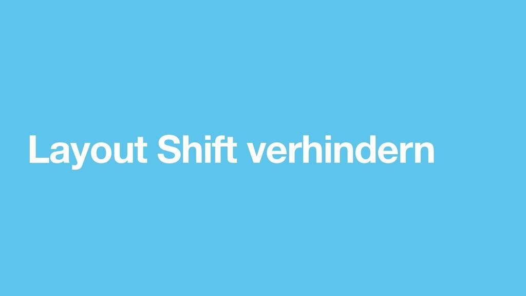 Layout Shift verhindern