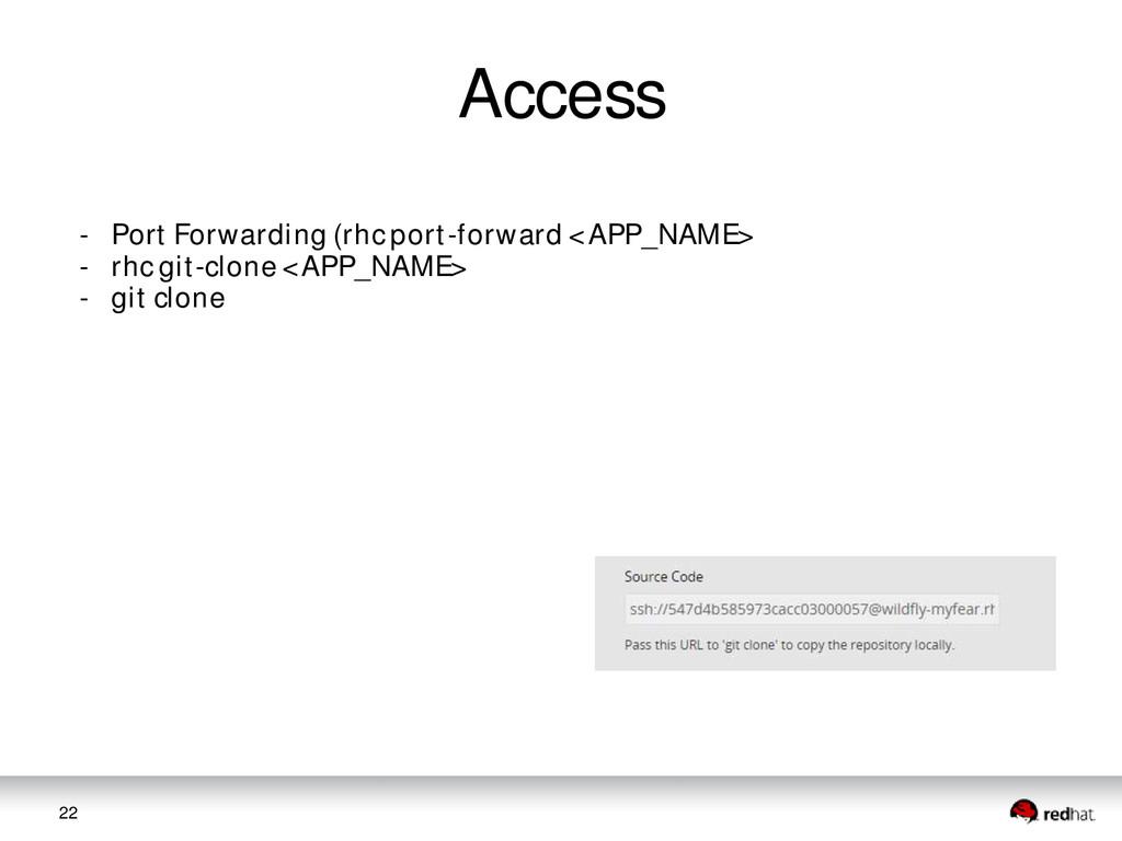 22 Access - Port Forwarding (rhc port-forward <...
