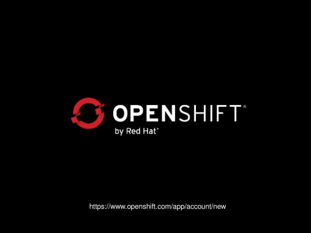 https://www.openshift.com/app/account/new