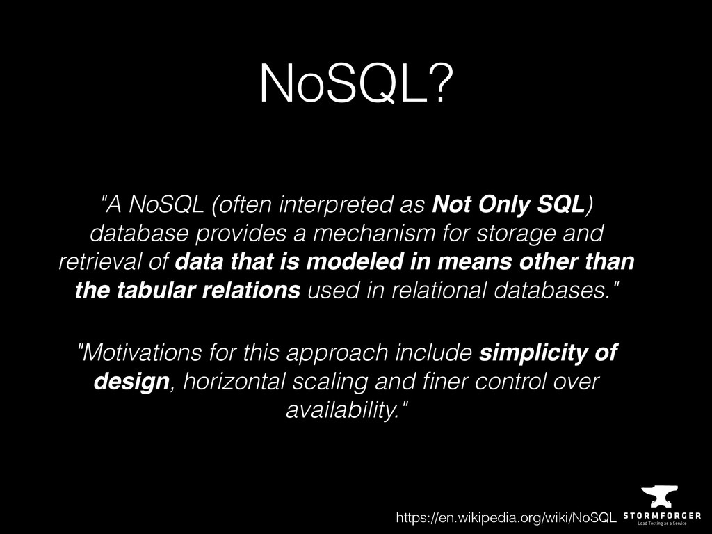 "NoSQL? ""A NoSQL (often interpreted as Not Only ..."