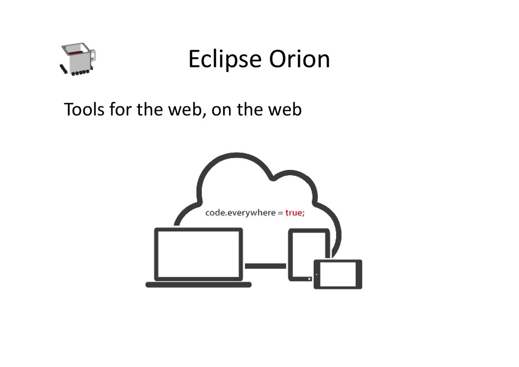 Eclipse Orion Tools for the web, on the web
