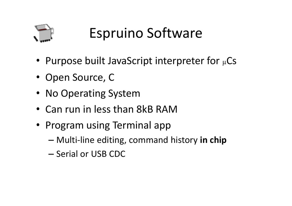 Espruino Software • Purpose built JavaScript in...