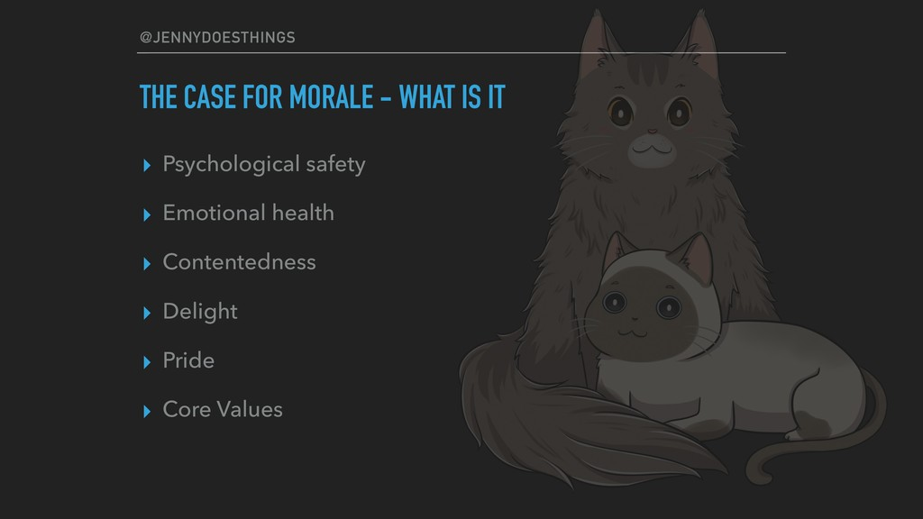 @JENNYDOESTHINGS THE CASE FOR MORALE - WHAT IS ...