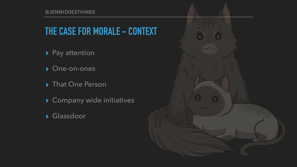 @JENNYDOESTHINGS THE CASE FOR MORALE - CONTEXT ...