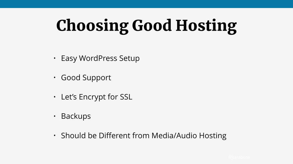 @jcasabona Choosing Good Hosting • Easy WordPre...