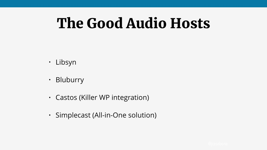 @jcasabona The Good Audio Hosts • Libsyn • Blub...