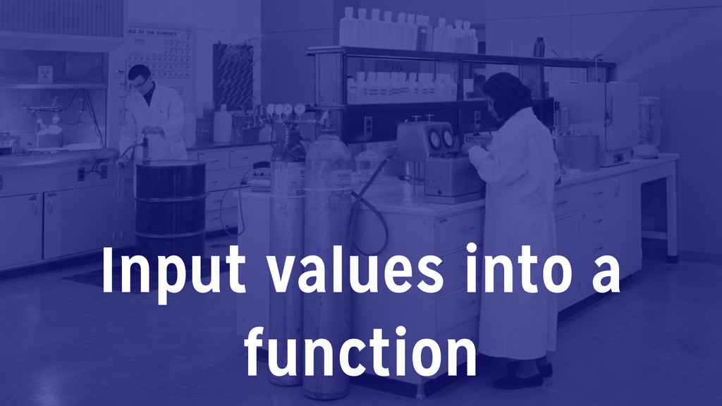 Input values into a function