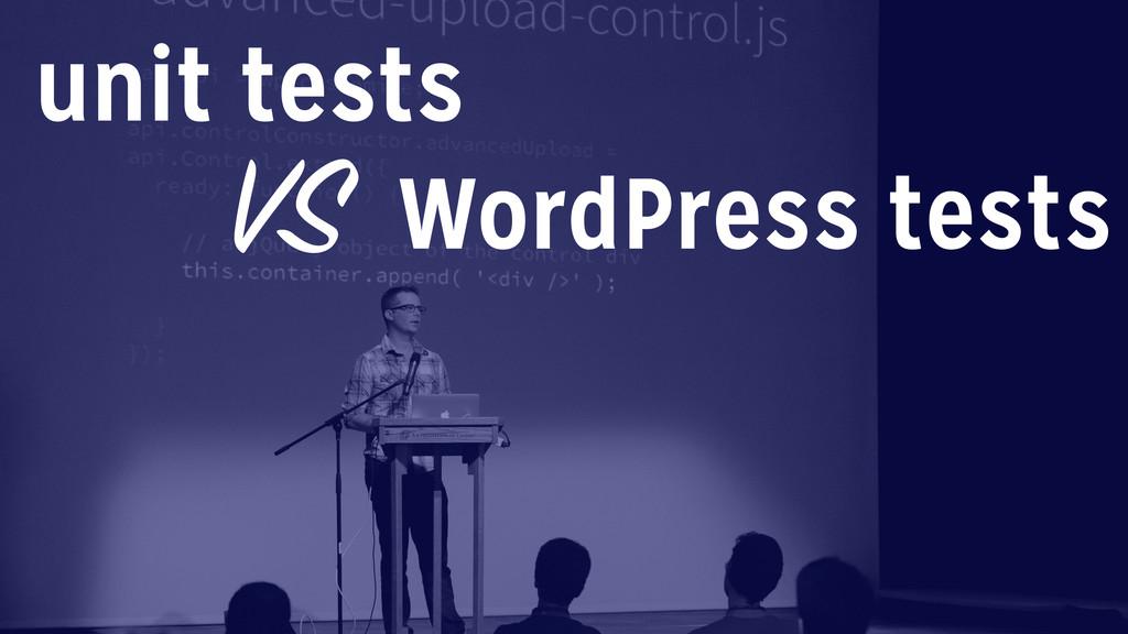 WordPress tests unit tests VS