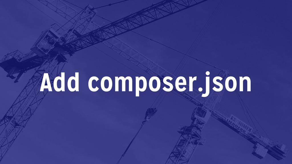 Add composer.json