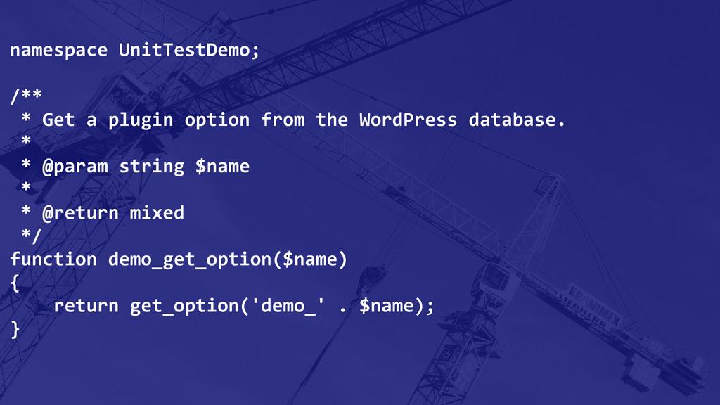 namespace UnitTestDemo; /**  * Get...