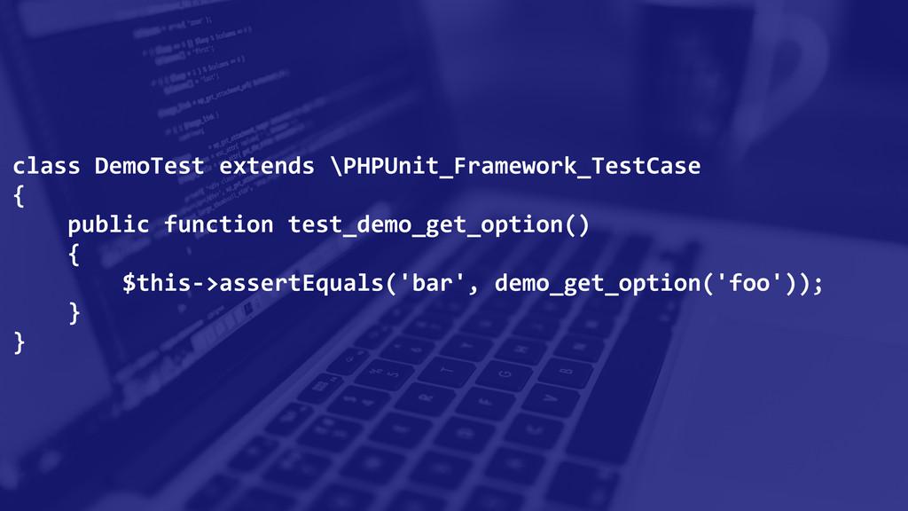 class DemoTest extends \PHPUnit_Framew...