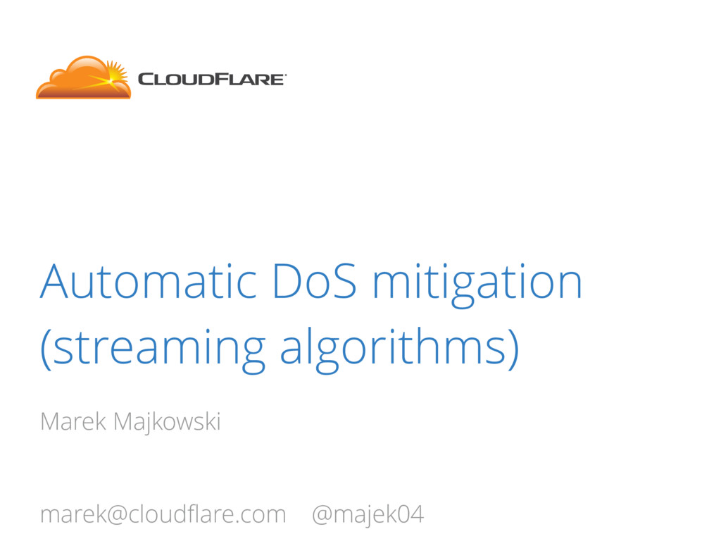 Automatic DoS mitigation (streaming algorithms)...