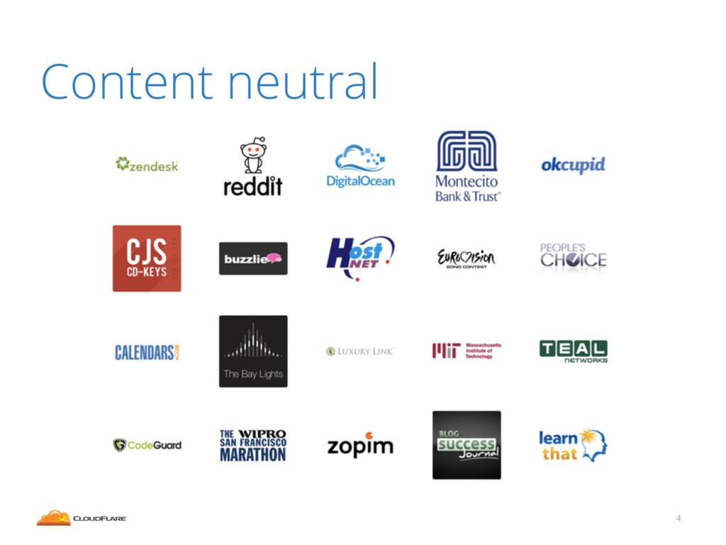 4 Content neutral
