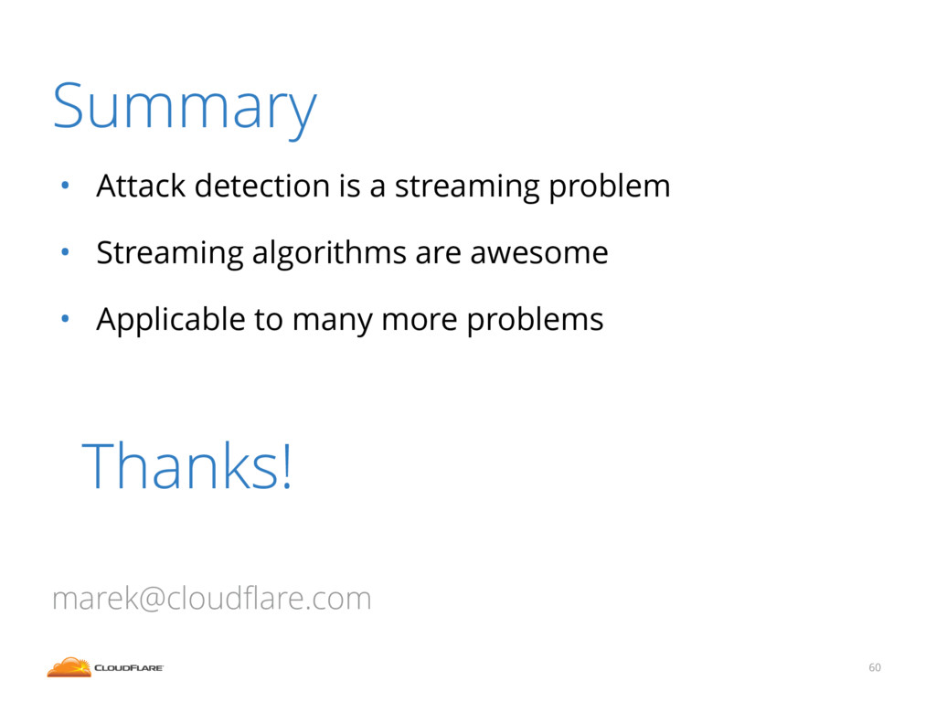 • Attack detection is a streaming problem • Str...