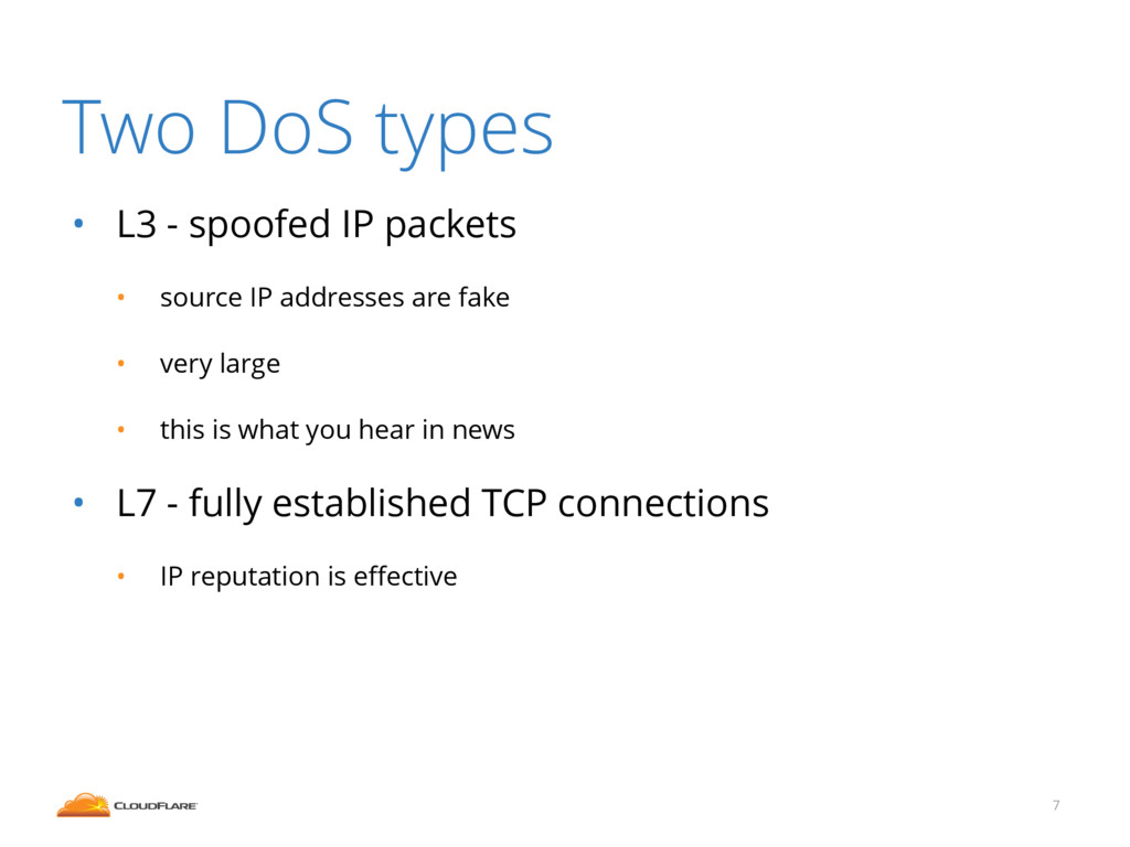 • L3 - spoofed IP packets • source IP addresses...