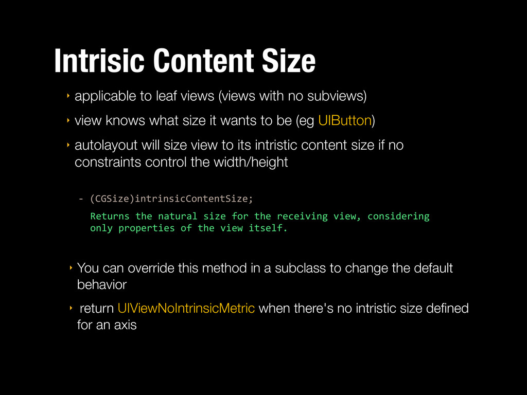 Intrisic Content Size ‣ applicable to leaf view...